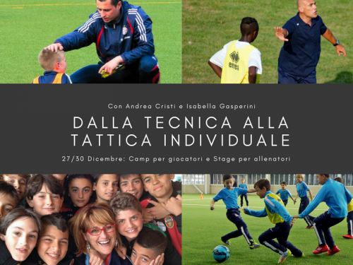 CAMP & STAGE: DALLA TECNICA ALLA TATTICA INDIVIDUALE