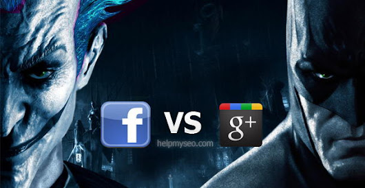 Facebook vs Google+  The Fight for the Web Has Begun