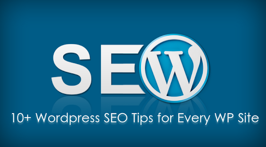 11 WordPress SEO Tips Every WP Site Should Consider - Designer Mag