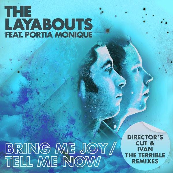 The Layabouts ft Portia Monique - Bring Me Joy (Mafaster Remix)