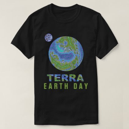 Terra Planet Earth Space Geek Earth Day Fashion T-Shirt