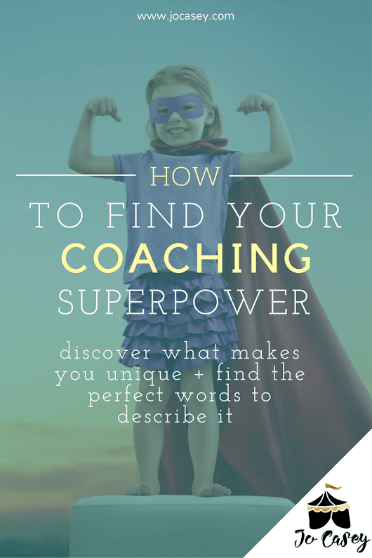Find Your Coaching Superpower - Jo Casey