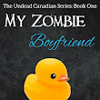 Author Request Book Review: My Zombie Boyfriend (The Undead Canadian #1) by T. Strange