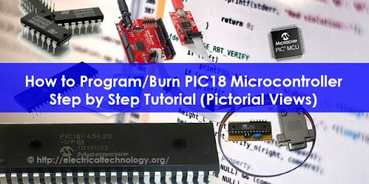 How to Program PIC18 Microcontroller in C. Step by Step Tutorial (Pictorial Views) - Electrical Technology