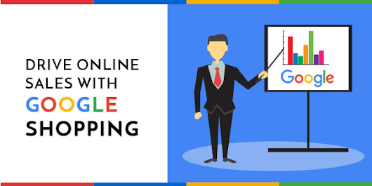 Drive Online Sales with Google Shopping - Infographic