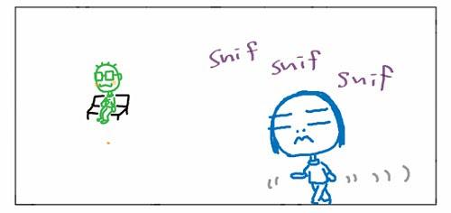 Snif snif snif