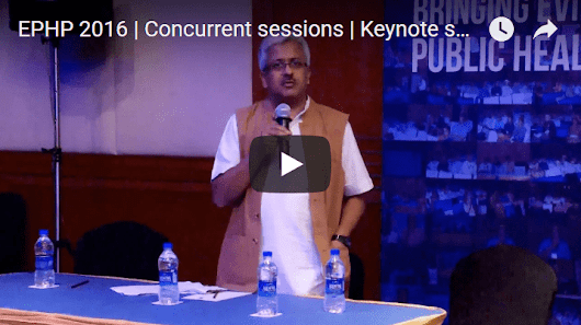 EPHP 2016 | Concurrent sessions | Keynote speaker | R Balasubramaniam - Institute of Public Health, Bengaluru