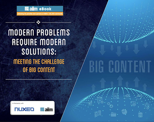 Modern Problems Require Modern Solutions - AIIM Research eBook