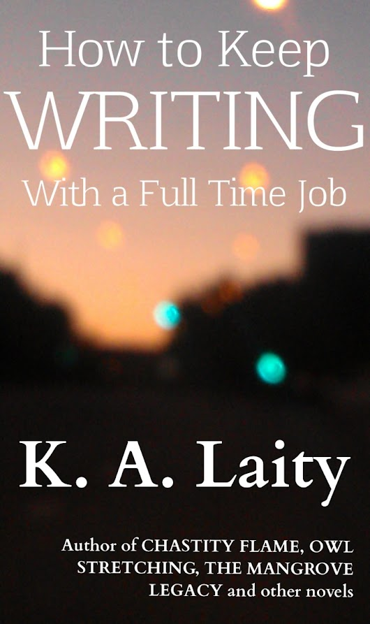 Free Today Only: How to Keep Writing with a Full Time Job