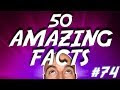 50 Amazing Facts To Blow Your Mind - Video