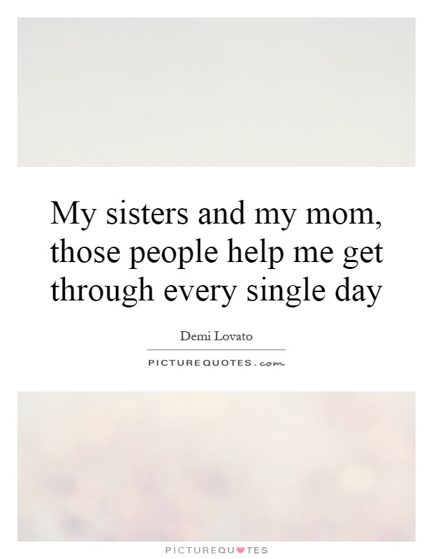 Mom And Sister Quotes Sayings Mom And Sister Picture Quotes
