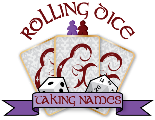 Rolling Dice Taking Names Details | PodPledge Crowdfunding