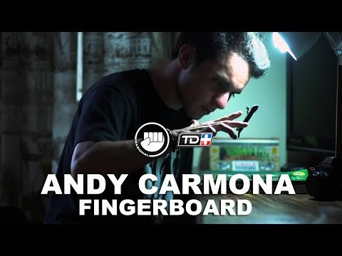 ANDY CARMONA: FINGERBOARD - Ep. #09