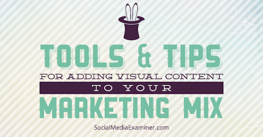 How to Get Started With Visual Content Marketing |