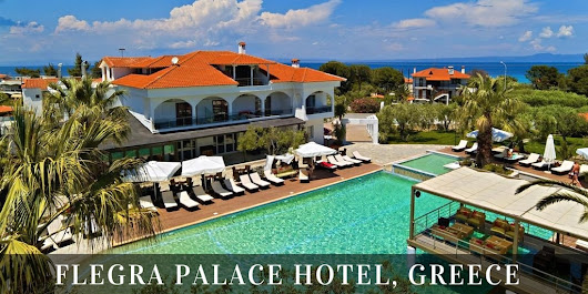 Flegra Palace Hotel Greece: Luxury Near the Sea