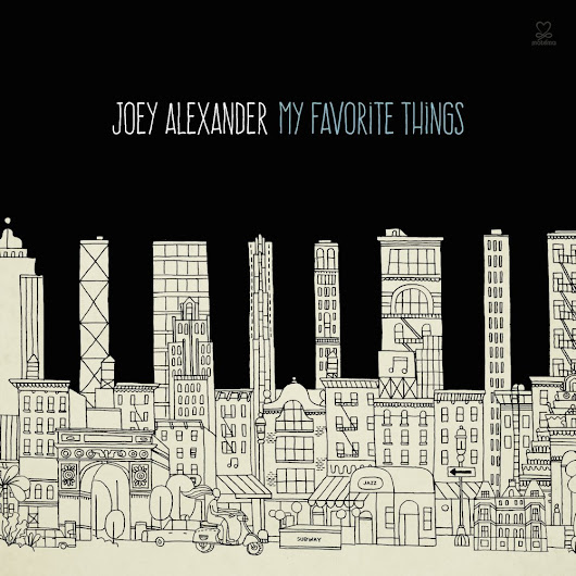 [音樂]Joey Alexander -《My Favorite Things》