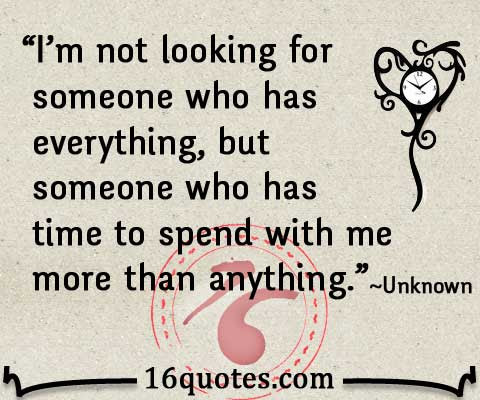 Quotes About Spending Time With You 42 Quotes