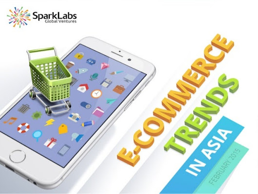 SparkLabs Global Asia E-Commerce Report 2015