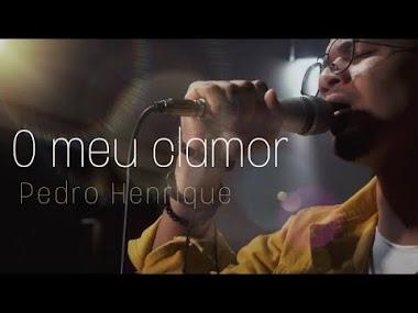 Pedro Henrique divulga novo single - O Meu Clamor
