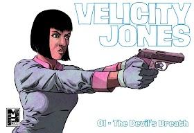 Velicity Jones in... The Devil's Breath