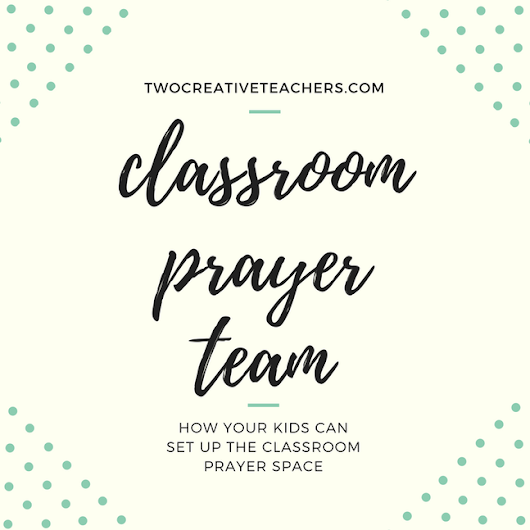 Classroom prayer teams