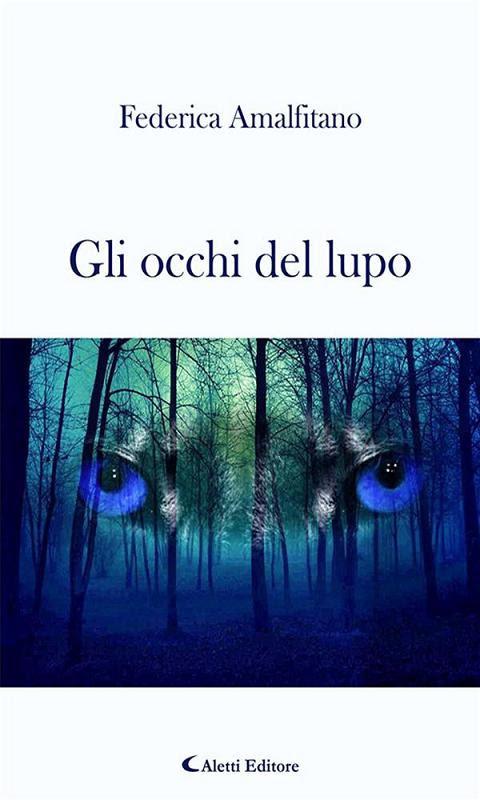 Gli occhi del lupo