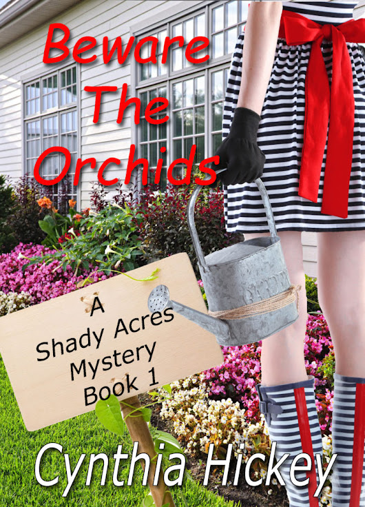 Beware the Orchids by Cynthia Hickey Virtual Book Tour and Giveaway