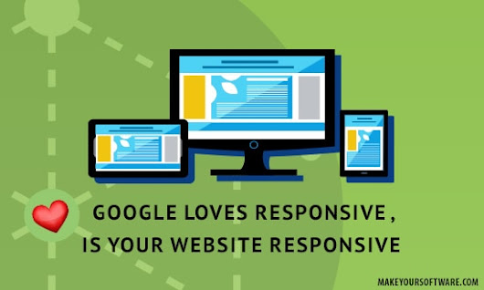Google loves ❤ responsive , Is your website responsive