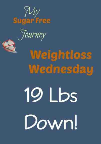 2/17 Weightloss Wednesday! - My Sugar Free Journey