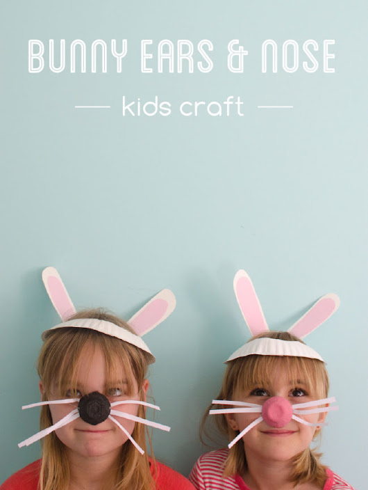 Bunny Ears and Nose Kids Craft - One Crafty Place
