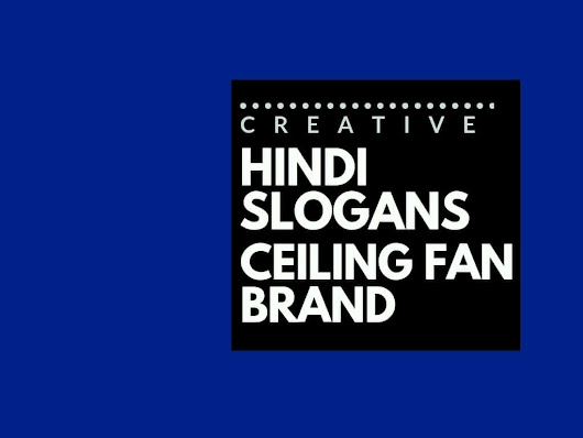 75+ Catchy Hindi Slogans for a Ceiling Fan brand