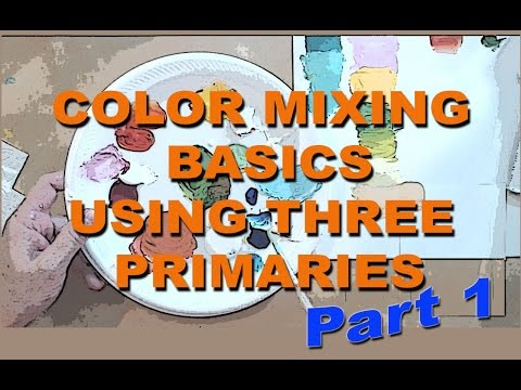 Acrylic Painting Techniques - Color Mixing Basics Part 1