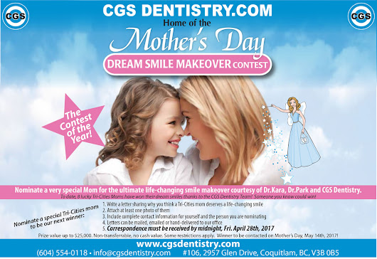 Mother's Day Dream Smile Makeover Contest 2017 - Coquitlam General & Sedation Dentistry