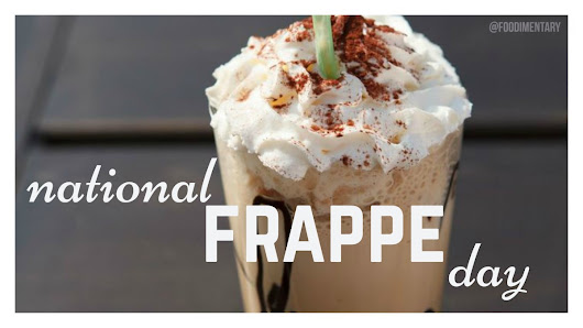 October 7th is National Frappe Day!