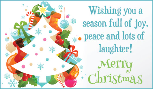 Wishing you a season full of joy, peace and lots of laughter! Merry Christmas