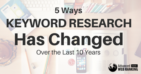 5 Ways Keyword Research Has Changed