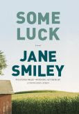 Book Cover Image. Title: Some Luck, Author: Jane Smiley