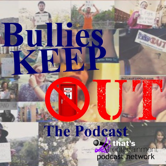 Bullies Keep Out The Podcast by Dana Jacoviello and Nerdy Kev on Apple Podcasts