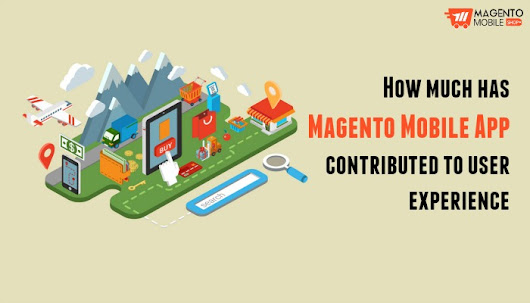 Everyday effects of ecommerce Magento mobile app