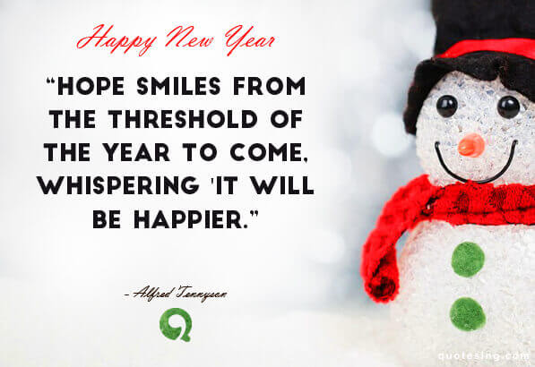 Hope Smiles From The Threshold Of The Year To Come Whispering It