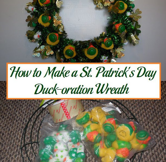 How to Make a St. Patrick's Day Duck-oration Wreath | Parenting Patch