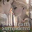 Amazon.com: TWO HEARTS SURRENDERED (Two Hearts Wounded Warrior Romance Book 1) eBook: Tamara Ferguson: Kindle Store