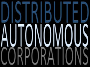 Distributed-Autonomous-Corporations