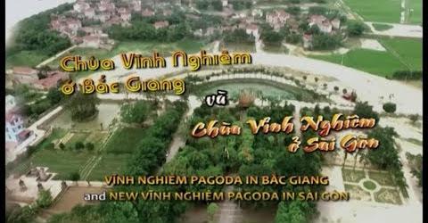 Chùa Vĩnh Nghiêm Ở Bắc Giang Và Sài Gòn [Du Lịch Văn Hóa Việt Nam]
