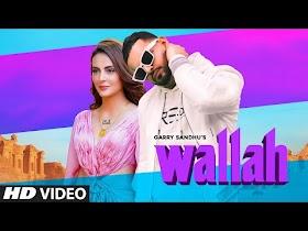 Garry Sandhu: Wallah Video Song   Feat. Mandana Karimi   Ikwinder Singh   Latest Song 2020