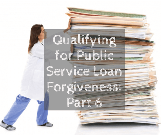 Qualifying For Public Service Loan Forgiveness (Part 6 of series) | Wrenne Financial Planning | Lexington, KY