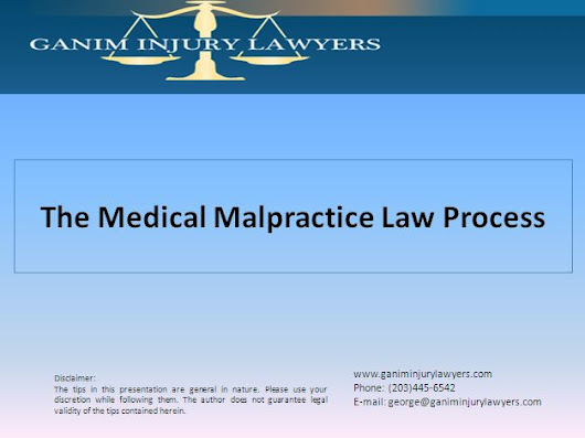 The Process of Medical Malpractice Law