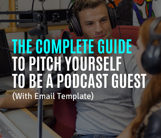 How to Pitch Yourself to Be a Podcast Guest | Authority Marketing