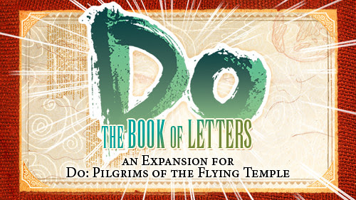 Do: Book of Letters, an Expansion for Do: Pilgrims of the Flying Temple