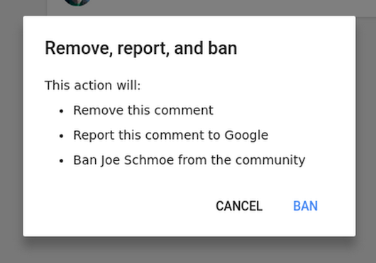 "Google rolls out a new ""Remove, report, and ban"" option for G+ community moderators"